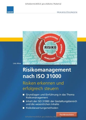 9783827629678: Risikomanagement nach ISO 31000: Risiken erkennen und erfolgreich steuern