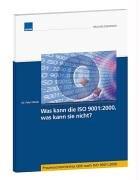 9783827639615: Was kann die ISO 9001:2000, was kann sie nicht?