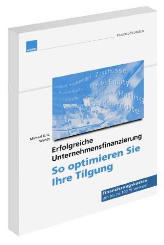 9783827639929: Erfolgreiche Unternehmensfinanzierung