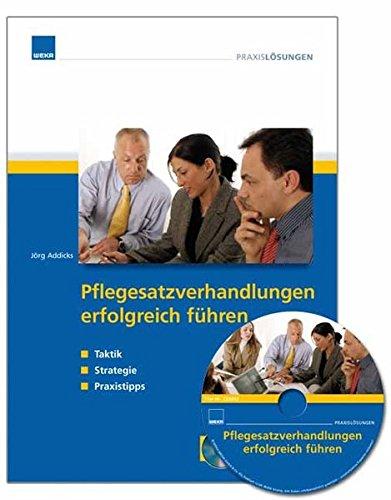 9783827658920: Pflegesatzverhandlungen erfolgreich führen. Strategien, Taktiken, Praxistipps (inkl. CD-ROM)