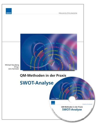 9783827684790: QM-Methoden in der Praxis: SWOT-Analyse inkl. CD-ROM