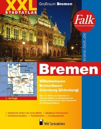 9783827903303: Falk Stadtatlas XXL Großraum Bremen: Wilhelmshaven, Bremerhaven, Oldenburg (Oldenburg)
