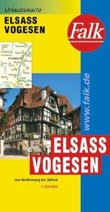 9783827918499: Falk Urlaubskarte Elsass / Vogesen 1 : 150 000: Von Weißenburg bis Belfort