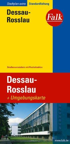 9783827922649: Falk Stadtplan Extra Standardfaltung Dessau-Rosslau 1 : 22 000: Mit Straßenverzeichnis und Postleitzahlen. Standardfaltung