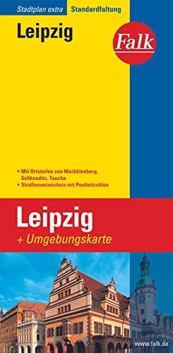 9783827924315: Falk Stadtplan Extra Standardfaltung Leipzig: Mit Umgebungskarte. Mit Ortsteilen von Markkleeberg, Schkeuditz, Taucha. Straßenverzeichnis mit Postleitzahlen. Standardfaltung
