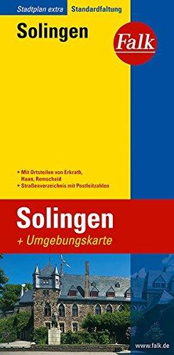 9783827925749: Falk Stadtplan Extra Solingen: Mit Ortsteilen von Erkrath, Haan, Remscheid. Mit Umgebungskarte. Straßenverzeichnis mit Postleitzahlen. Standardfaltung