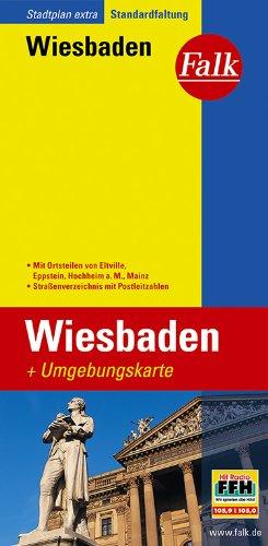 9783827926357: Falk Stadtplan Extra Standardfaltung Wiesbaden: Mit Ortsteilen von Eltville, Hochheim a. M, Mainz. Straßenverzeichnis mit Postleitzahlen. Standardfaltung
