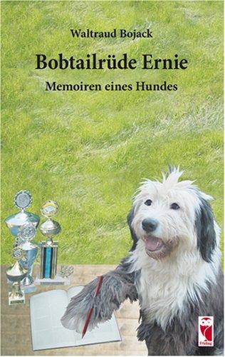 9783828023772: Bobtailrüde Ernie: Memoiren eines Hundes