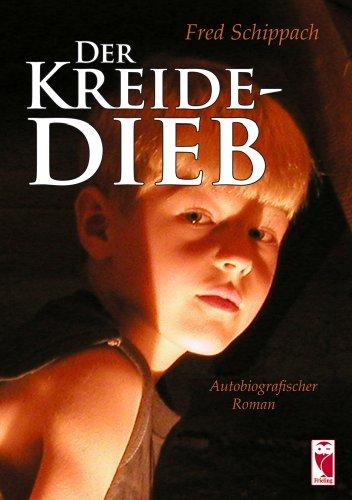 9783828026971: Der Kreidedieb: Autobiographischer Roman