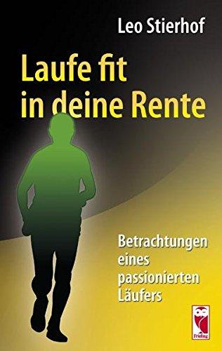 9783828028500: Laufe fit in deine Rente