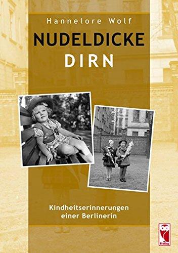9783828029873: Nudeldicke Dirn: Kindheiterinnerungen einer Berlinerin