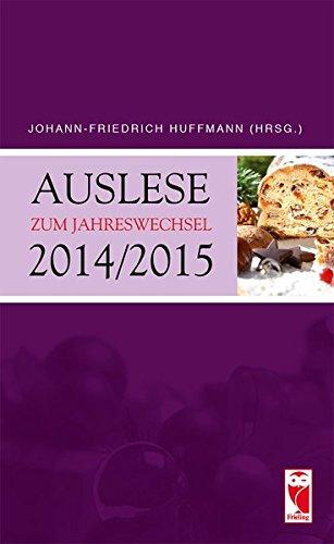 Auslese zum Jahreswechsel 2014/2015: Ein literarischer Begleiter: Christian Barsch; Ilona