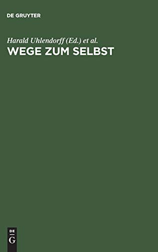 Wege zum Selbst (German Edition) (3828202055) by Harald Uhlendorff; Hans Oswald
