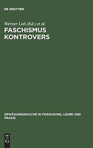 Faschismus kontrovers (German Edition) (9783828202382) by Werner Loh; Wolfgang Wippermann