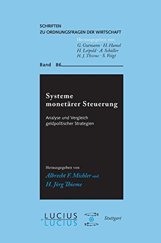 Systeme monetärer Steuerung: Albrecht F. Michler