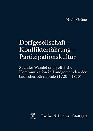 Dorfgesellschaft - Konflikterfahrung - Partizipationskultur: Niels Grüne