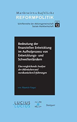 Bedeutung der finanziellen Entwicklung im Aufholprozess von Entwicklungs- und Schwellenländern...