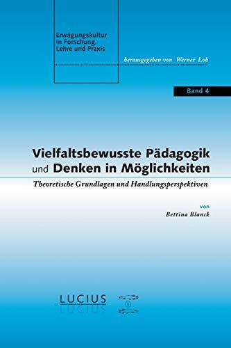 Vielfaltsbewusste Pädagogik und Denken in Möglichkeiten: Bettina Blanck
