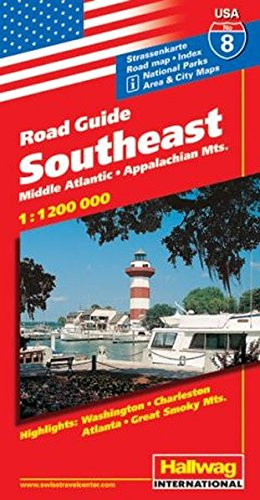 9783828302846: Hallwag USA Road Guide 08. Southeast 1 : 1 200 000: Middle Atlantic, Appalachian Mts. Area and City Maps. National Parks. Highlights: Washington, Charleston, Atlanta, Great Smoky Mts. Straßenkarte
