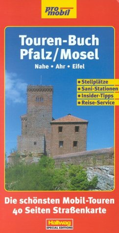 9783828304208: Reisemobil Touren-Buch Pfalz / Mosel.