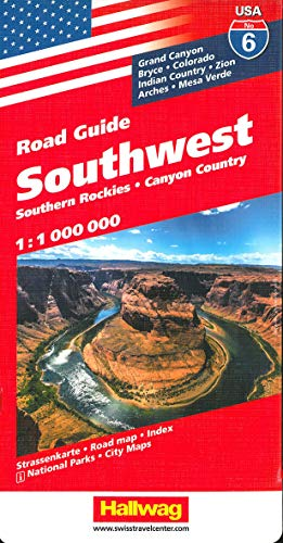 9783828307575: Hallwag USA Road Guide 06. Southwest 1 : 1 000 000: Southern Rockies. Canyon Country. Straßenkarte. Road map. Index. National Parks. City Maps.: Grand ... Indian Country, Zion, Arches, Mesa Verde