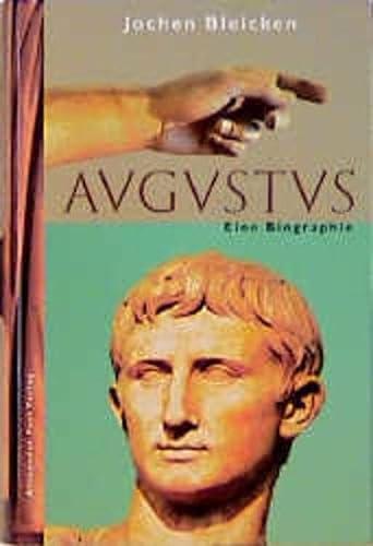Augustus - Eine Biographie: BLEICKEN Jochen
