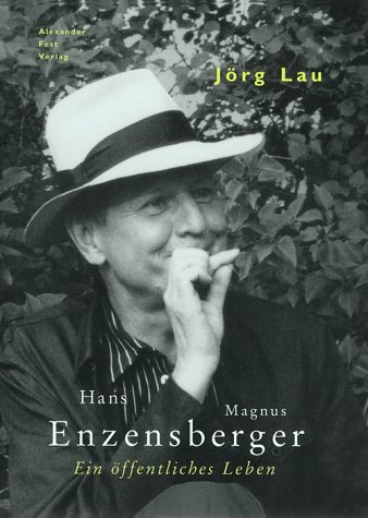 9783828600492: Hans Magnus Enzensberger: Ein öffentliches Leben