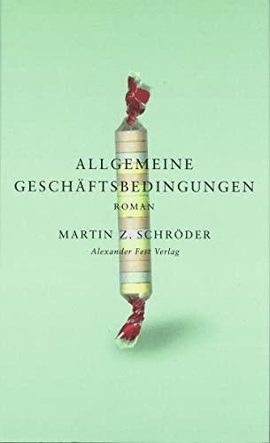 Allgemeine Geschäftsbedingungen. - Z. Schröder, Martin