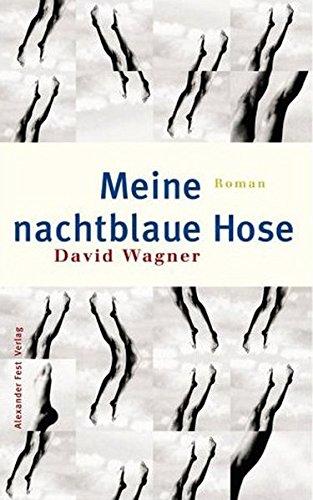 9783828601192: Meine nachtblaue Hose: Roman (German Edition)