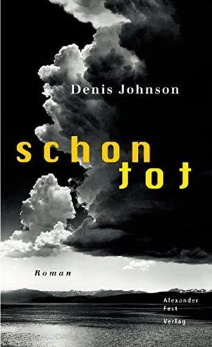 Schon tot (3828601219) by Johnson, Denis