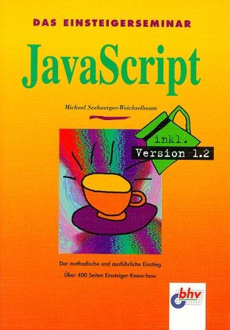 9783828710085: Das Einsteigerseminar JavaScript