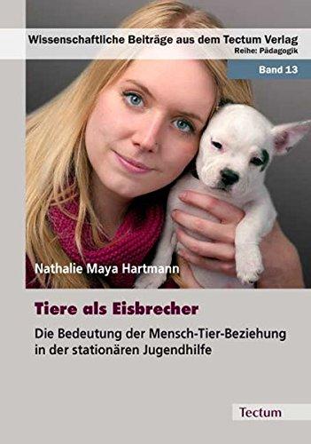 9783828822252: Tiere als Eisbrecher: Die Bedeutung der Mensch-Tier-Beziehung in der stationären Jugendhilfe