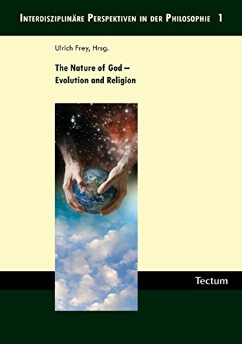 9783828822757: The Nature of God - Evolution and Religion (Interdisziplinare Perspektiven in Der Philosophie)