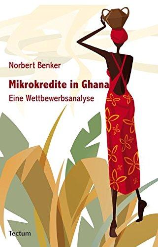 9783828823884: Mikrokredite in Ghana: Eine Wettbewerbsanalyse
