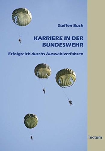 9783828824997: Karriere in der Bundeswehr: Erfolgreich durchs Auswahlverfahren