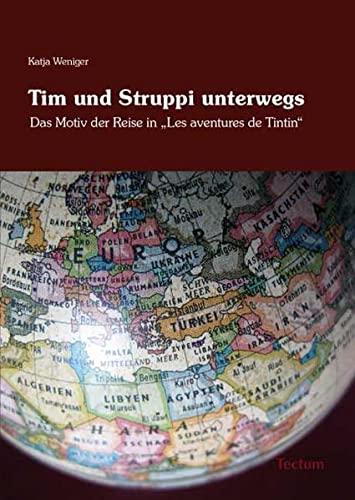 Tim und Struppi unterwegs: Das Motiv der: Katja Weniger