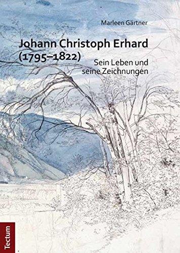 9783828828612: Johann Christoph Erhard (1795-1822)