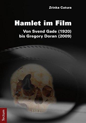 9783828828742: Hamlet im Film: Von Svend Gade (1920) bis Gregory Doran (2009)