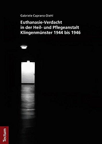 9783828828995: Euthanasie-Verdacht in der Heil- und Pflegeanstalt Klingenm�nster 1944 bis 1946