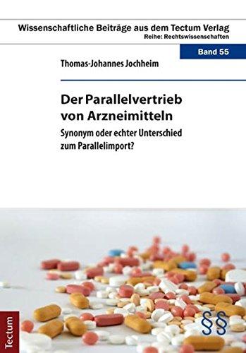 9783828829114: Der Parallelvertrieb von Arzneimitteln: Synonym oder echter Unterschied zum Parallelimport? (Wissenschaftliche Beiträge aus dem Tectum Verlag)