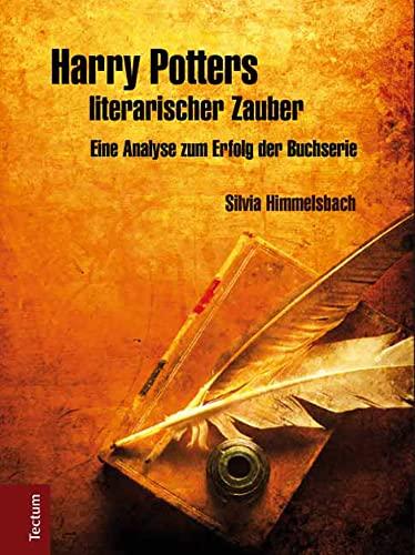 Harry Potters literarischer Zauber: Silvia Himmelsbach
