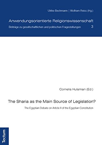 9783828830677: The Sharia as the Main Source of Legislation?: The Egyptian Debate on Article II of the Egyptian Constitution