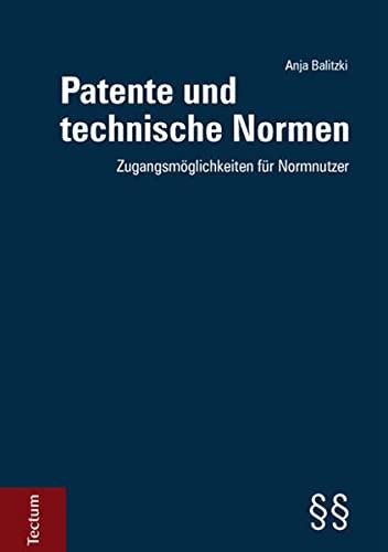 Patente und technische Normen: Anja Balitzki