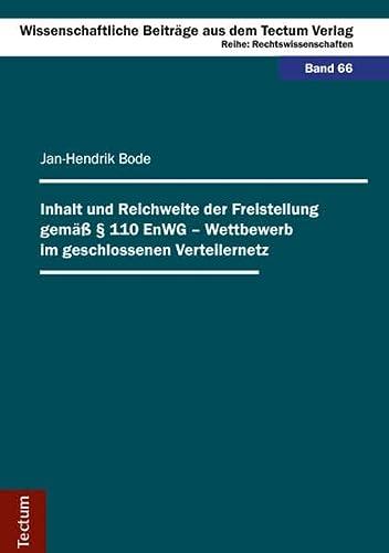 Inhalt und Reichweite der Freistellung gemäß § 110 EnWG - Wettbewerb im ...