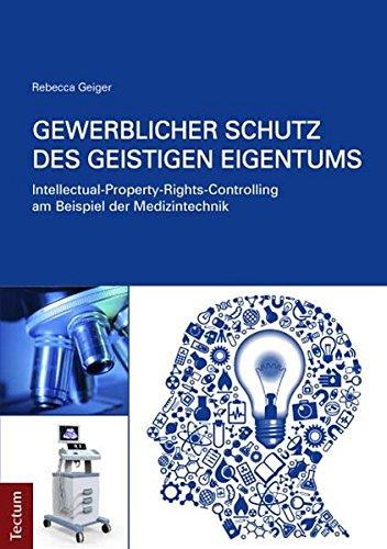 Gewerblicher Schutz des geistigen Eigentums: Rebecca Geiger