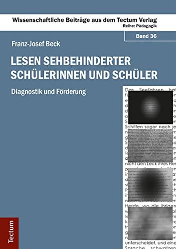 Lesen sehbehinderter Schülerinnen und Schüler: Franz-Josef Beck
