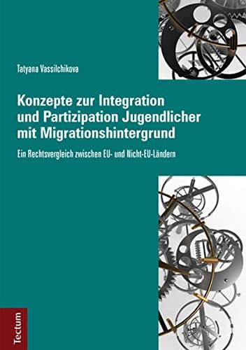 9783828833258: Konzepte zur Integration und Partizipation Jugendlicher mit Migrationshintergrund: Ein Rechtsvergleich zwischen EU- und Nicht-EU-L�ndern