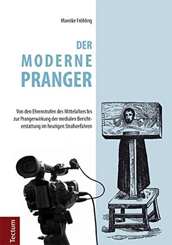 Der moderne Pranger: Mareike Fröhling