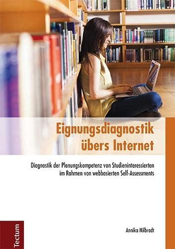 9783828834330: Eignungsdiagnostik �bers Internet: Diagnostik der Planungskompetenz von Studieninteressierten im Rahmen von webbasierten Self-Assessments