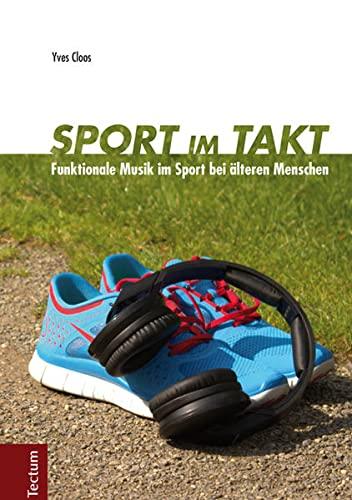 9783828834392: Sport im Takt: Funktionale Musik im Sport bei älteren Menschen